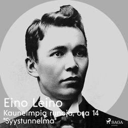 """Leino, Eino - Kauneimpia runoja, osa 14 """"Syystunnelma"""", äänikirja"""