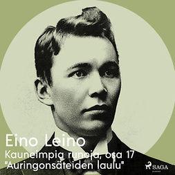 """Leino, Eino - Kauneimpia runoja, osa 17 """"Auringonsäteiden laulu"""", äänikirja"""