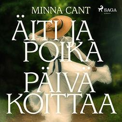 Canth, Minna - Äiti ja poika - Päivä koittaa, audiobook