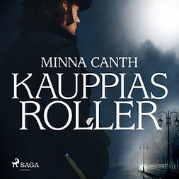 Canth, Minna - Kauppias Roller, audiobook