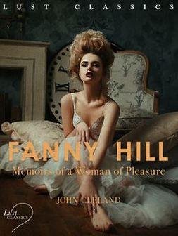 LUST Classics: Fanny Hill - Memoirs of a Woman of Pleasure