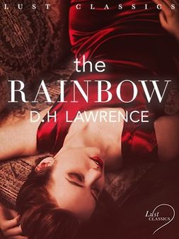 Cleland, John - LUST Classics: The Rainbow, e-kirja