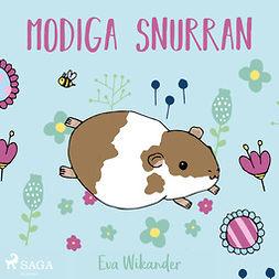 Wikander, Eva - Modiga Snurran, audiobook