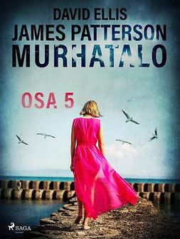 Patterson, James - Murhatalo: Osa 5, e-kirja