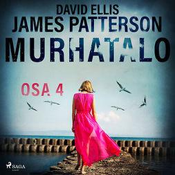 Ellis, David - Murhatalo: Osa 4, audiobook