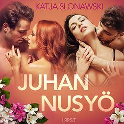 Slonawski, Katja - Juhannusyö - eroottinen novelli, äänikirja
