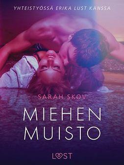 Skov, Sarah - Miehen muisto - eroottinen novelli, e-kirja