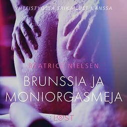 Nielsen, Beatrice - Brunssia ja moniorgasmeja - eroottinen novelli, äänikirja