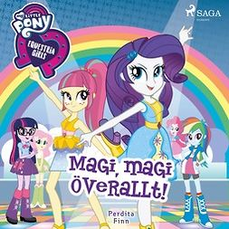 Finn, Perdita - Equestria Girls - Magi, magi överallt!, audiobook