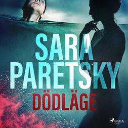 Paretsky, Sara - Dödläge, audiobook