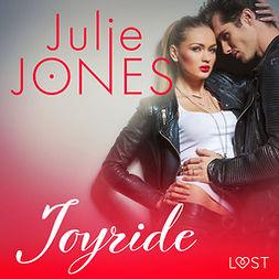 Jones, Julie - Joyride - erotisk novell, äänikirja