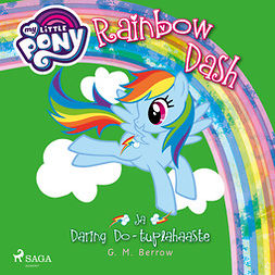Berrow, G. M. - My Little Pony - Rainbow Dash ja Daring Do - tuplahaaste, äänikirja