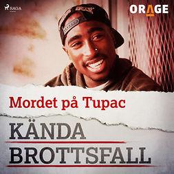 Orage, - - Mordet på Tupac, audiobook