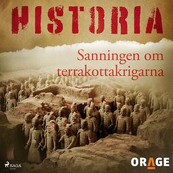 Orage, - - Sanningen om terrakottakrigarna, äänikirja