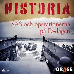 Orage, - - SAS och operationerna på D-dagen, äänikirja