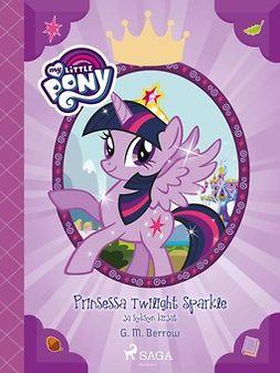Berrow, G. M. - My Little Pony - Prinsessa Twilight Sparkle ja syksyn kirjat, e-bok