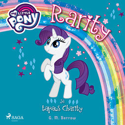 My Little Pony - Rarity ja tapaus Charity