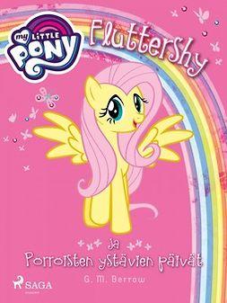 Berrow, G. M. - My Little Pony - Fluttershy ja Pörröisten ystävien päivät, e-kirja