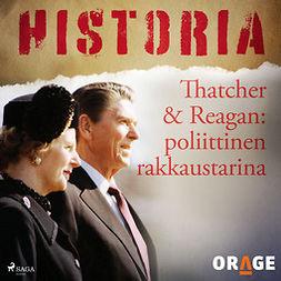 Thatcher & Reagan: poliittinen rakkaustarina
