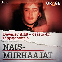 Rauvala, Tapio - Beverley Allitt - osasto 4:n tappajahoitaja, äänikirja