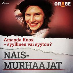 Rauvala, Tapio - Amanda Knox - syyllinen vai syytön?, audiobook