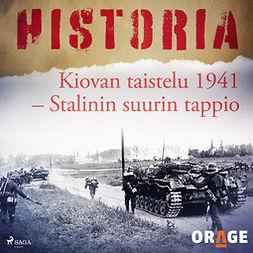 Rauvala, Tapio - Kiovan taistelu 1941 - Stalinin suurin tappio, äänikirja