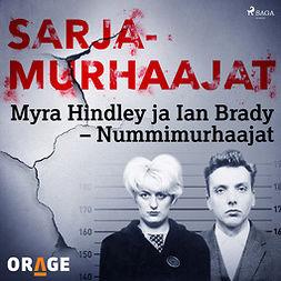 Rauvala, Tapio - Myra Hindley ja Ian Brady - Nummimurhaajat, äänikirja