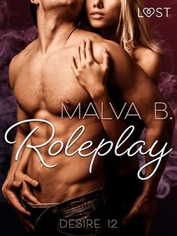 B, Malva - Desire 12: Roleplay, ebook