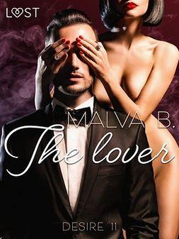 B, Malva - Desire 11: The Lover, ebook