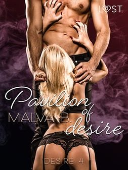 B, Malva - Desire 4: Pavilion of Desire, ebook