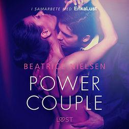 Nielsen, Beatrice - Power couple - erotisk novell, äänikirja