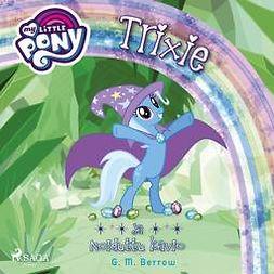 My Little Pony - Trixie ja Noiduttu kavio