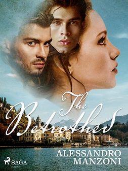 Manzoni, Alessandro - The Betrothed, e-kirja