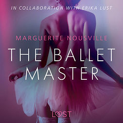 Nousville, Marguerite - The Ballet Master - Erotic Short Story, audiobook