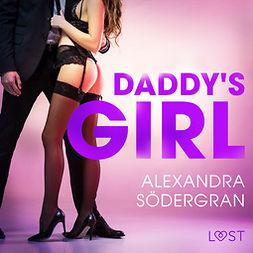 Södergran, Alexandra - Daddy's Girl - eroottinen novelli, äänikirja