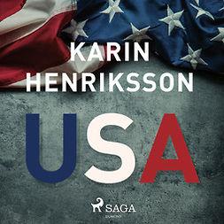 Henriksson, Karin - USA, audiobook