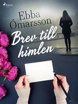 Ӂmarsson, Ebba - Brev till himlen, e-kirja