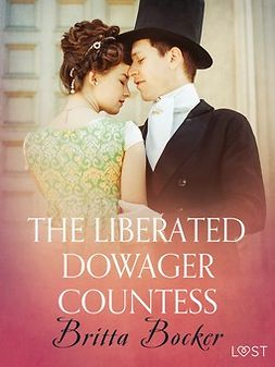 Bocker, Britta - The Liberated Dowager Countess - Erotic Short Story, ebook