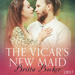 Bocker, Britta - The Vicar's New Maid - Erotic Short Story, audiobook