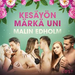 Edholm, Malin - Kesäyön märkä uni - eroottinen novelli, äänikirja