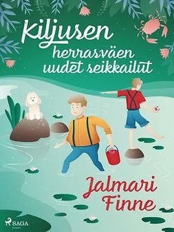 Finne, Jalmari - Kiljusen herrasväen uudet seikkailut, ebook