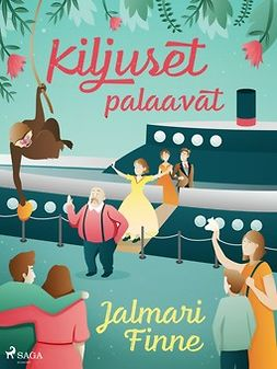 Finne, Jalmari - Kiljuset palaavat, ebook