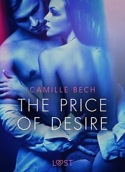 Bech, Camille - The Price of Desire - Erotic Short Story, ebook