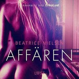 Nielsen, Beatrice - Affären - erotisk novell, äänikirja