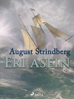 Strindberg, August - Eri asein, e-bok