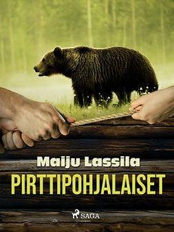 Lassila, Maiju - Pirttipohjalaiset, ebook