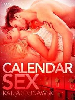 Slonawski, Katja - Calendar Sex - Erotic Short Story, ebook