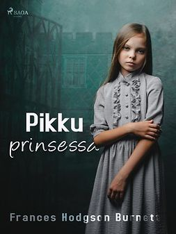 Burnett, Frances Hodgson - Pikku prinsessa, e-kirja