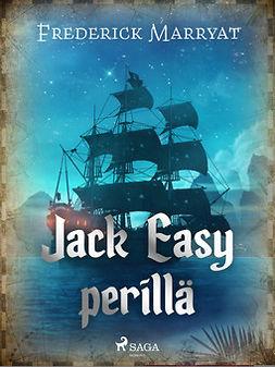 Marryat, Frederick - Jack Easy perillä, ebook