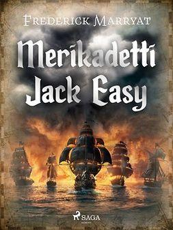 Marryat, Frederick - Merikadetti Jack Easy, e-kirja